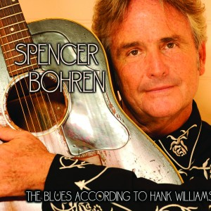Spencer Bohren – The Blues According to Hank Williams VALVE#2987