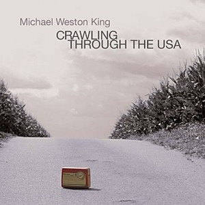 Michael Weston King – Crawling Through The USA VALVE#8087