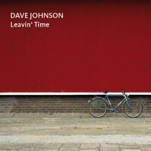 Dave Johnson – Leavin' Time VALVE#3887
