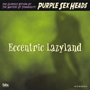 PSH – Eccentric Lazyland VALVE#1084
