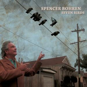 Spencer Bohren – Seven Birds VALVE#5987