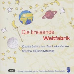 Else Lasker Schüler – Die Kreisende Weltfabrik VALVE#3787