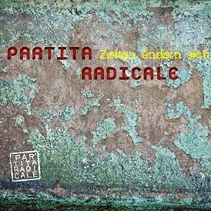 Partita Radicale – Zeiten Ändern Sich VALVE#5787