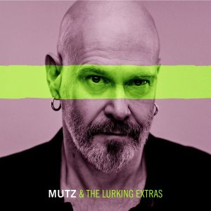 Mutz & The Lurking Extras