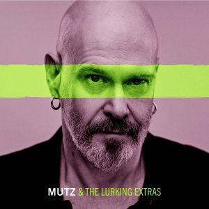 Mutz & The Lurking Extras
