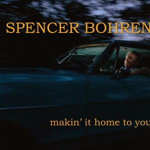 Spencer-Bohren-Makin-it-home-to-you-normal